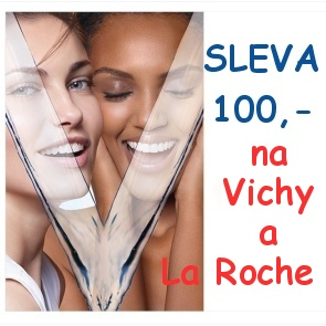 SLEVA 100,- na Vichy a La Roche - Posay při nákupu nad 500,-
